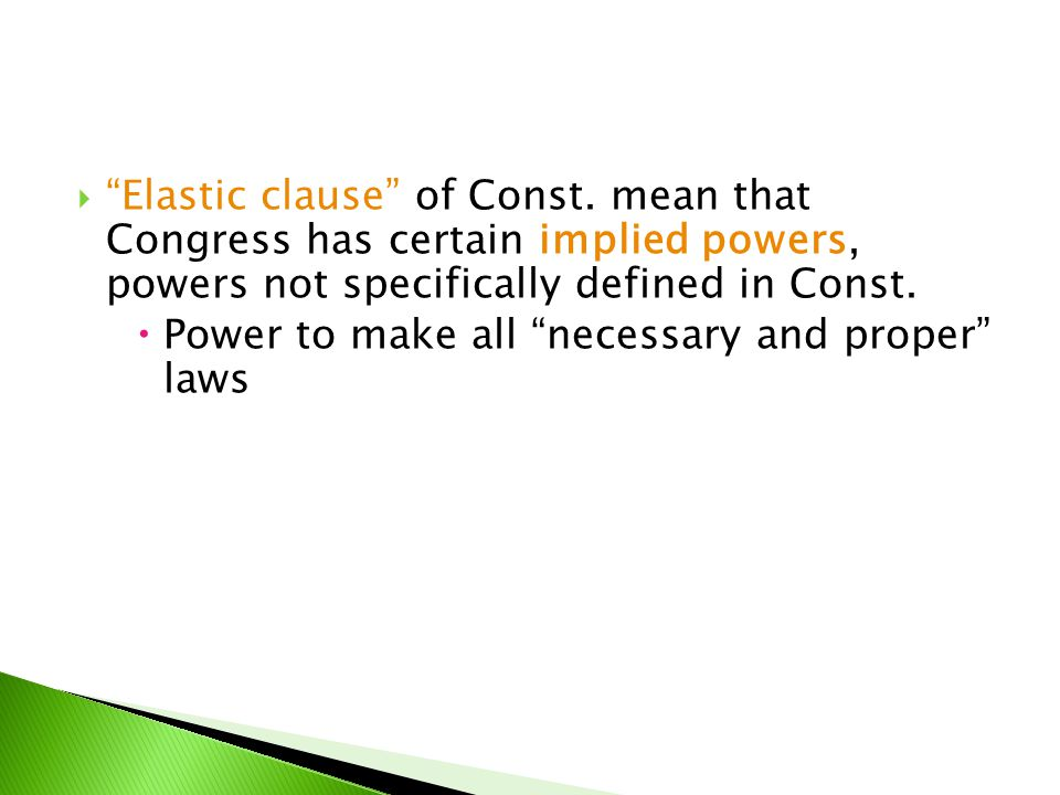 Elastic clause of Const