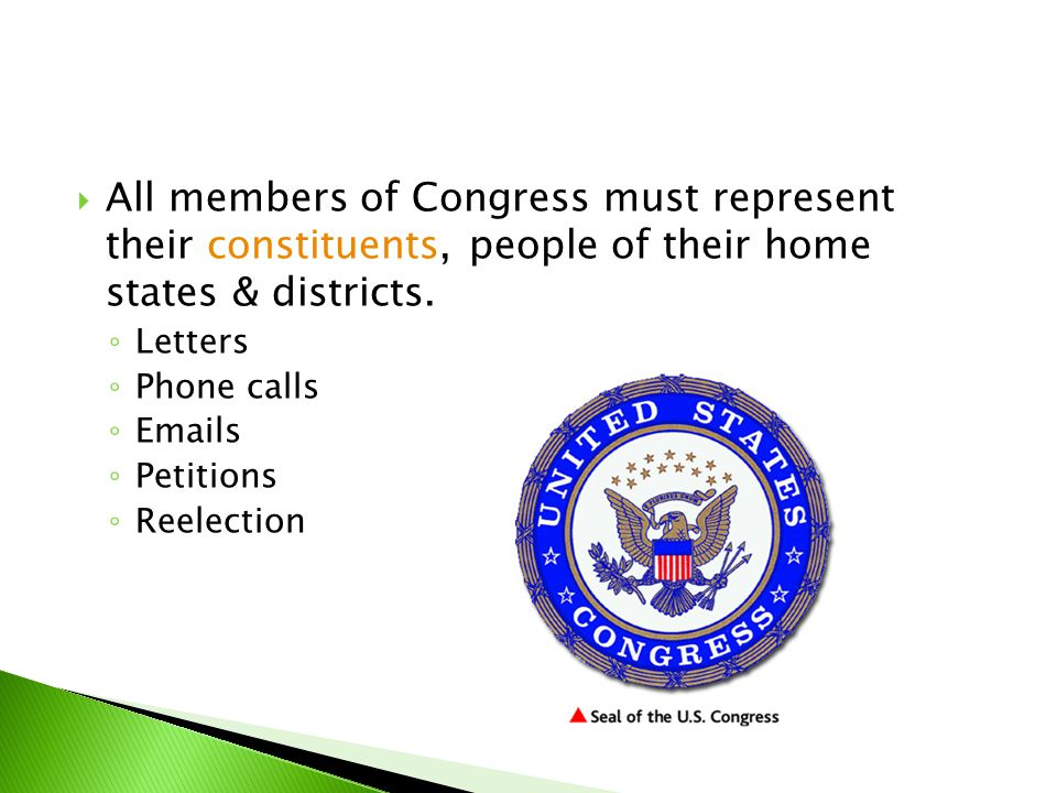 All members of Congress must represent their constituents, people of their home states & districts.