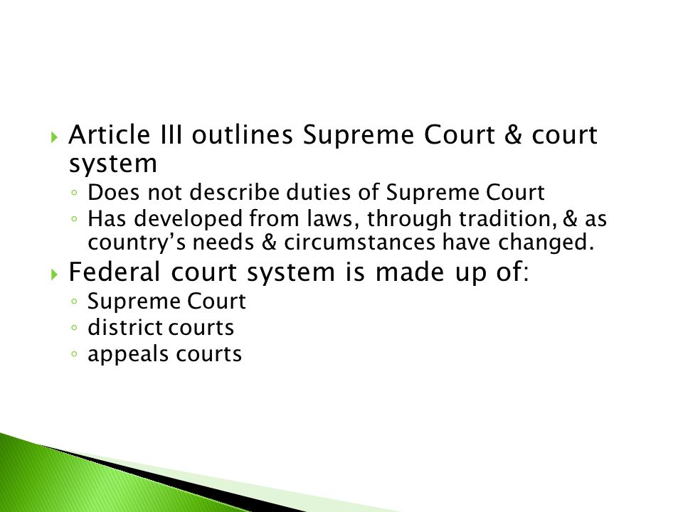 Article III outlines Supreme Court & court system