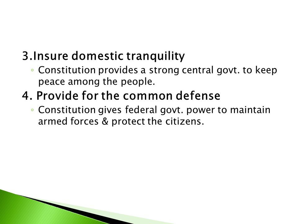 3.Insure domestic tranquility