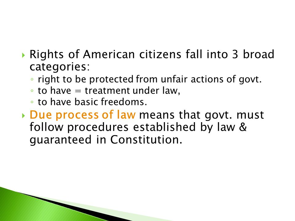 Rights of American citizens fall into 3 broad categories: