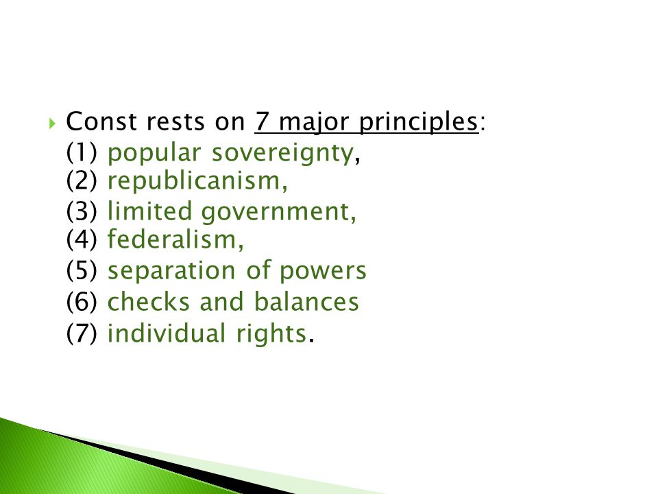 Const rests on 7 major principles: