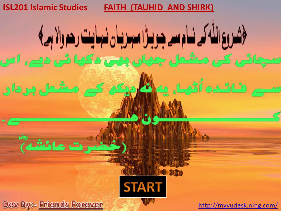 FAITH (TAUHID AND SHIRK) Dev By:- Friends Forever