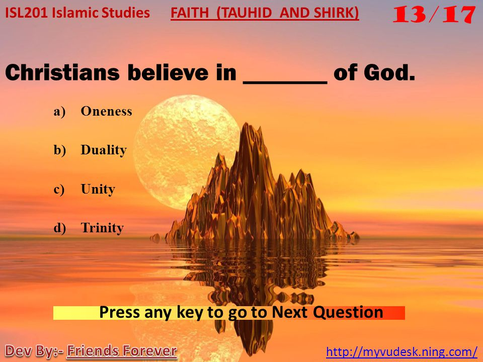 Christians believe in _______ of God.