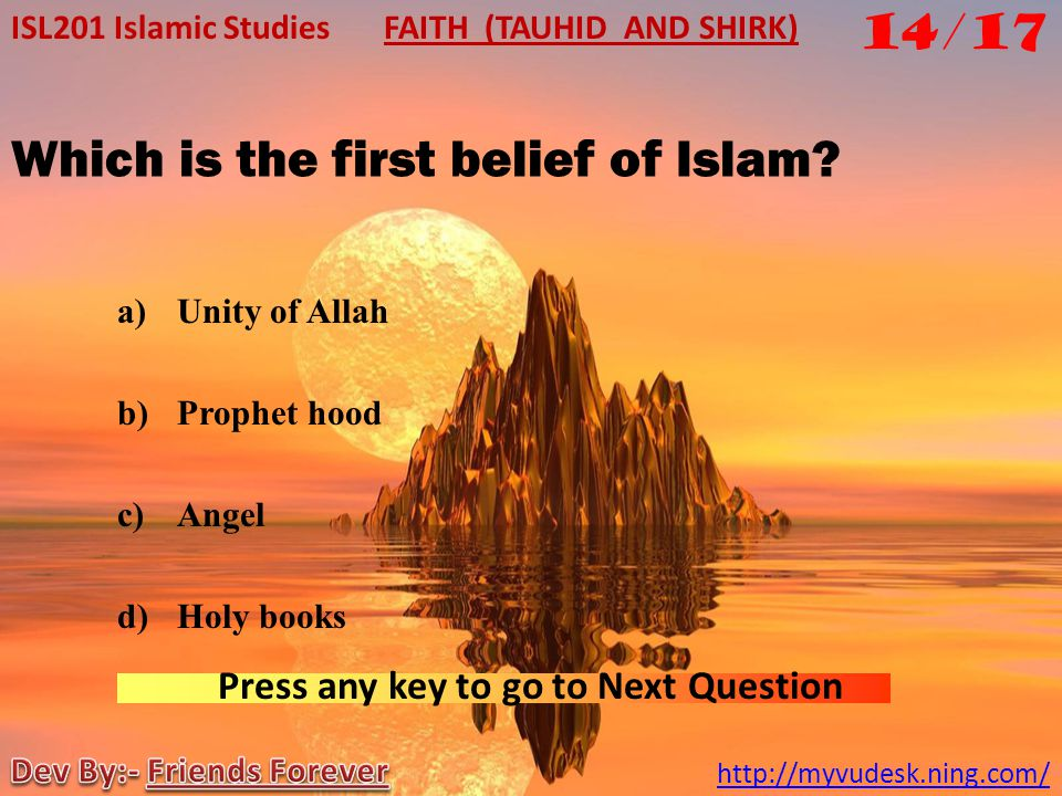 Which is the first belief of Islam