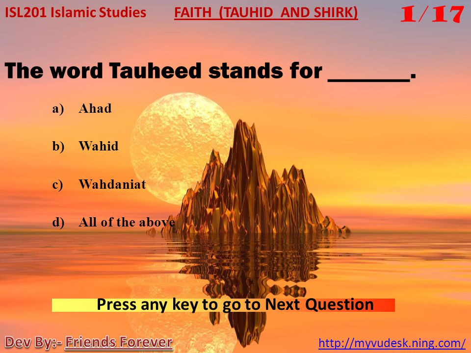 The word Tauheed stands for _______.
