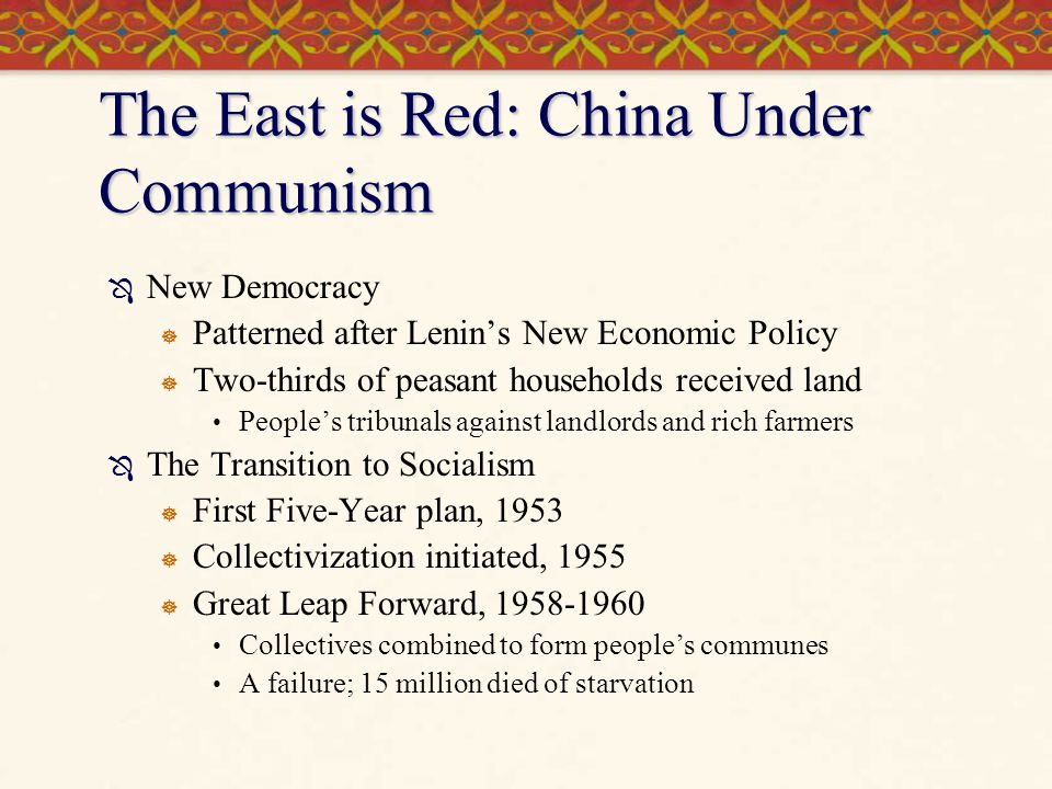 The East is Red: China Under Communism
