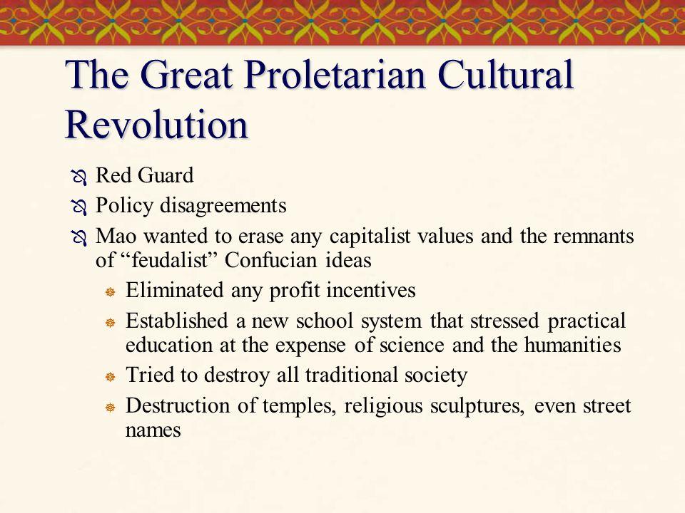 The Great Proletarian Cultural Revolution