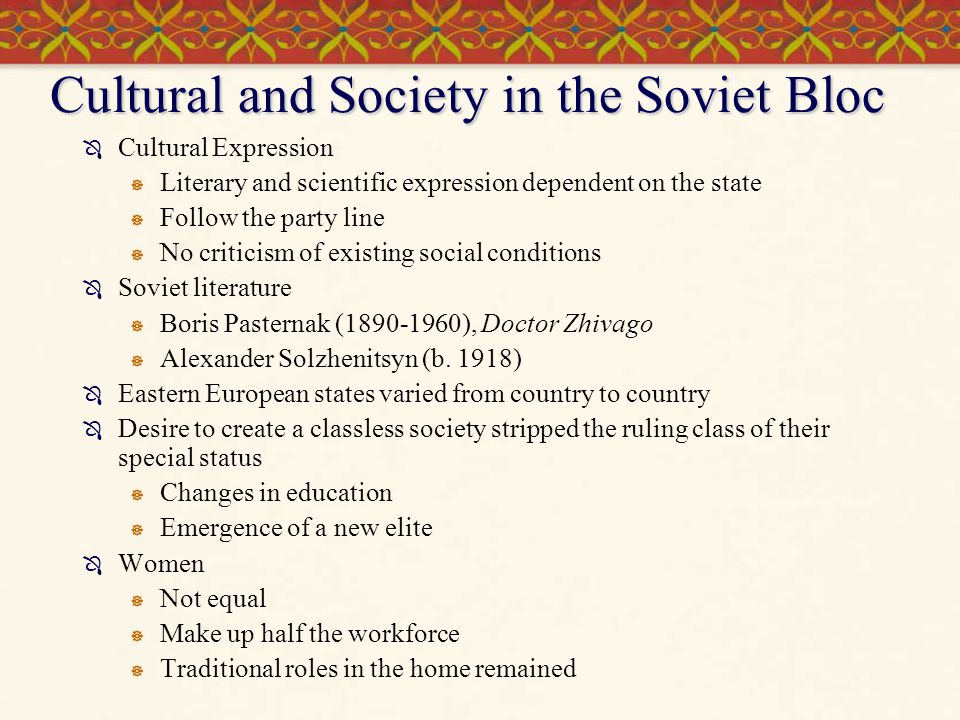 Cultural and Society in the Soviet Bloc