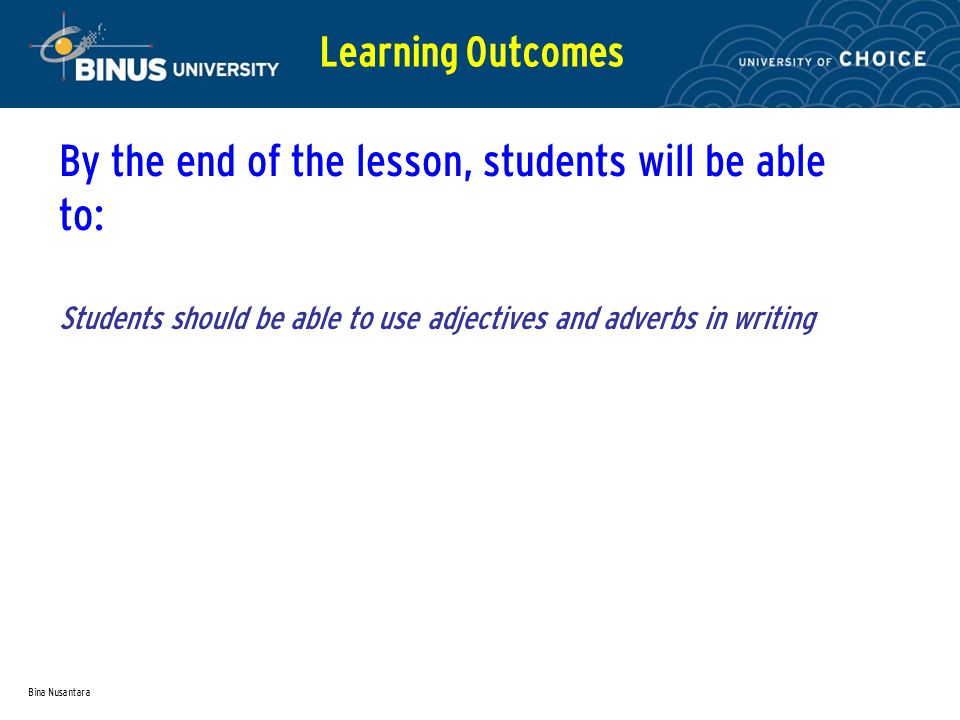 By the end of the lesson, students will be able to: