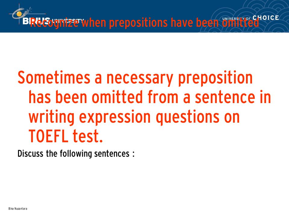 Recognize when prepositions have been omitted