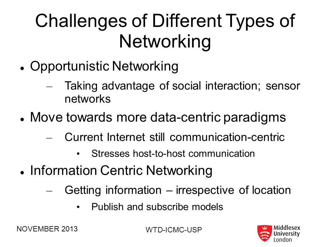 Challenges of Different Types of Networking