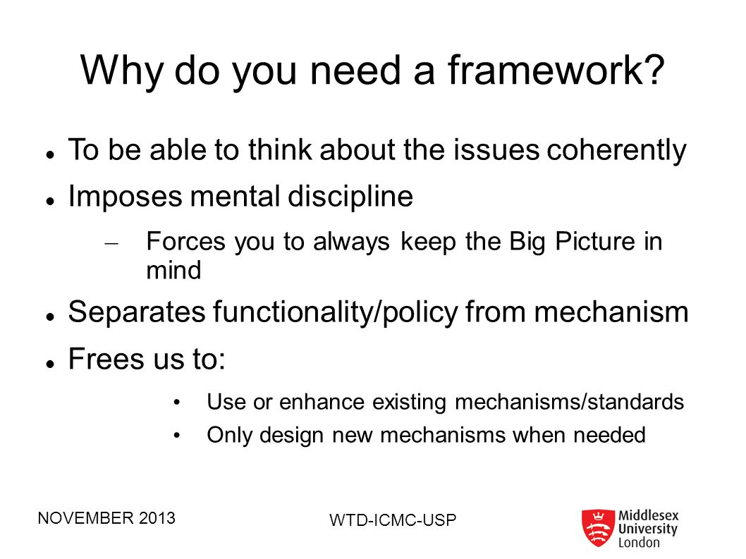 Why do you need a framework