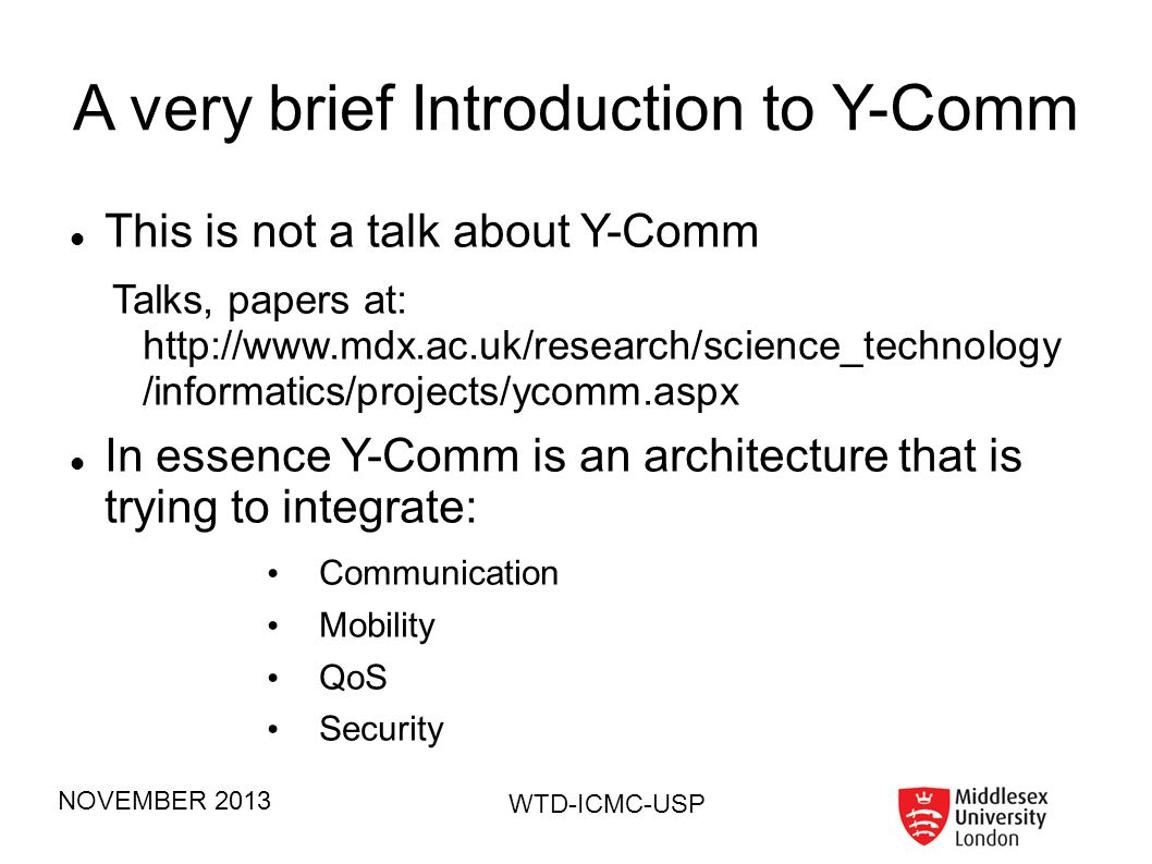 A very brief Introduction to Y-Comm