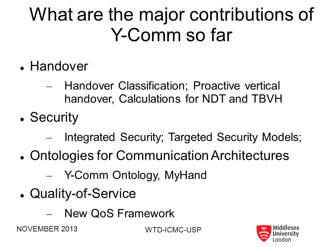 What are the major contributions of Y-Comm so far
