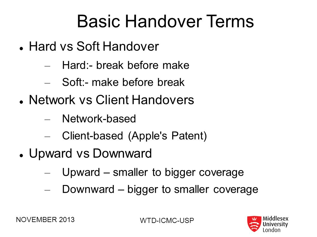 Basic Handover Terms Hard vs Soft Handover Network vs Client Handovers