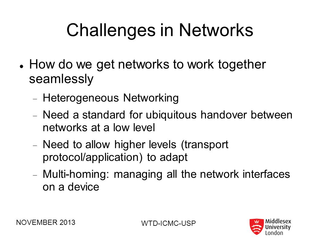 Challenges in Networks