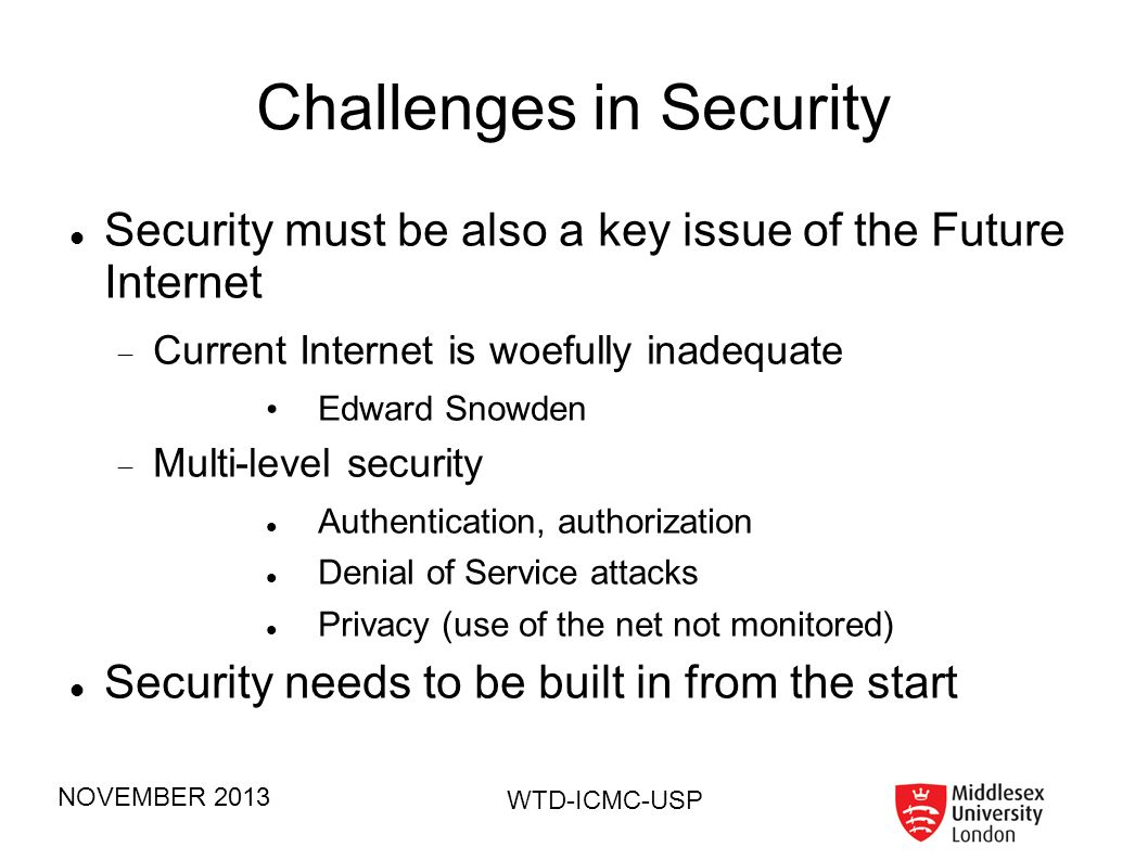 Challenges in Security