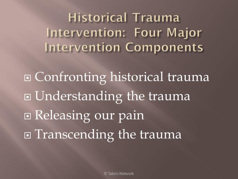 Historical Trauma Intervention: Four Major Intervention Components