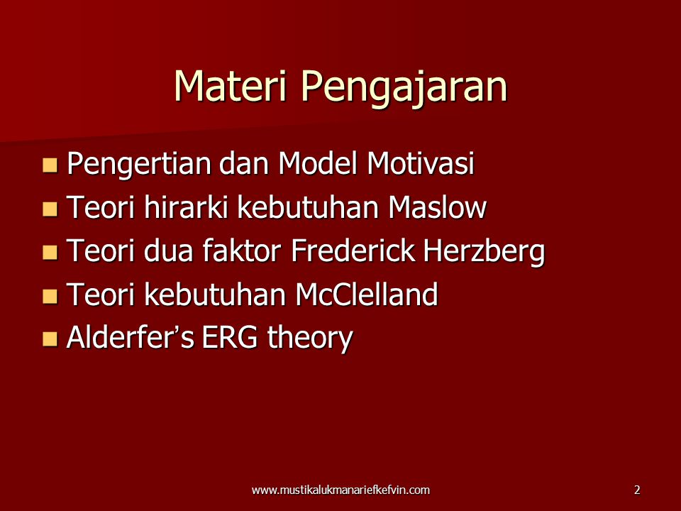 Materi Pengajaran Pengertian dan Model Motivasi