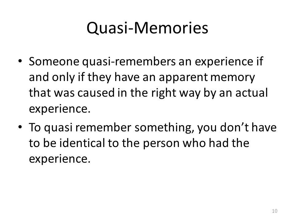 Quasi-Memories