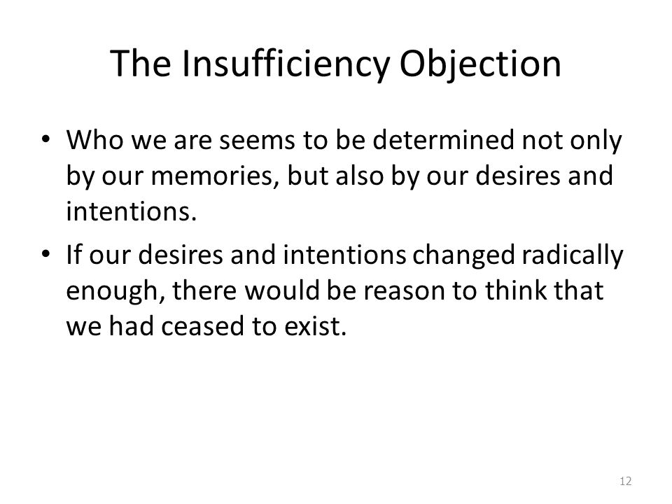 The Insufficiency Objection