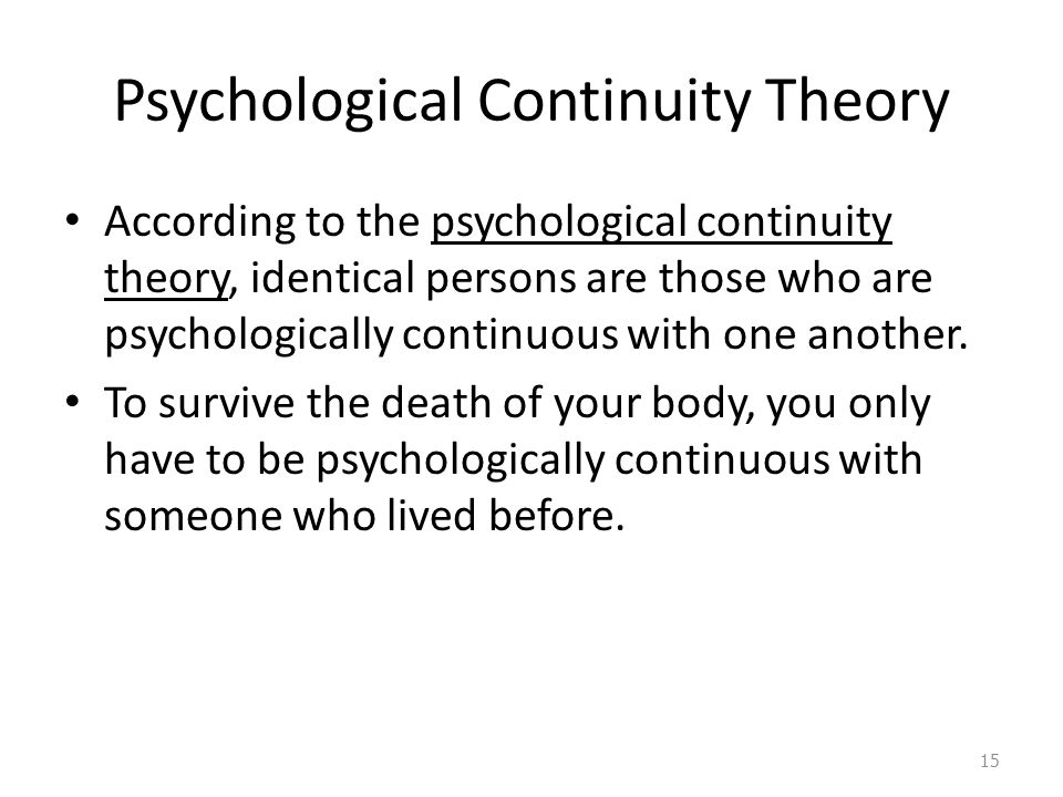 Psychological Continuity Theory