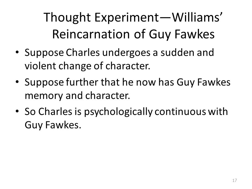 Thought Experiment—Williams' Reincarnation of Guy Fawkes