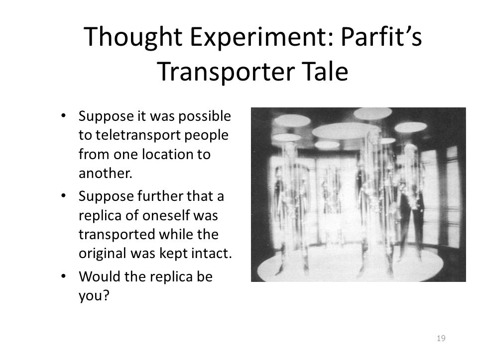 Thought Experiment: Parfit's Transporter Tale