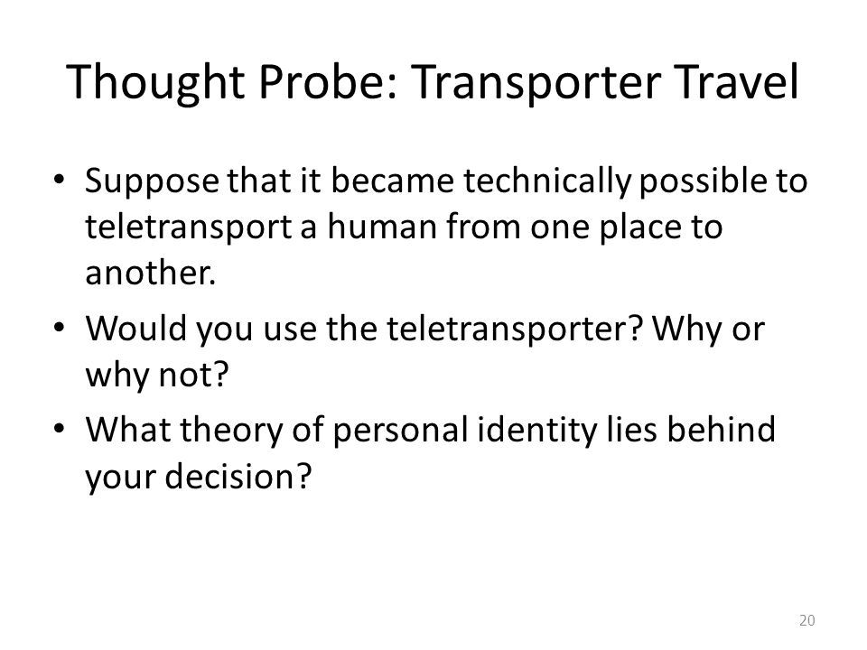 Thought Probe: Transporter Travel