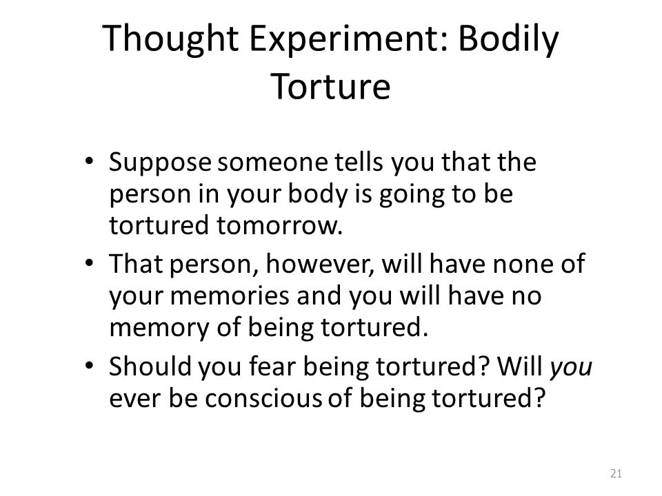 Thought Experiment: Bodily Torture