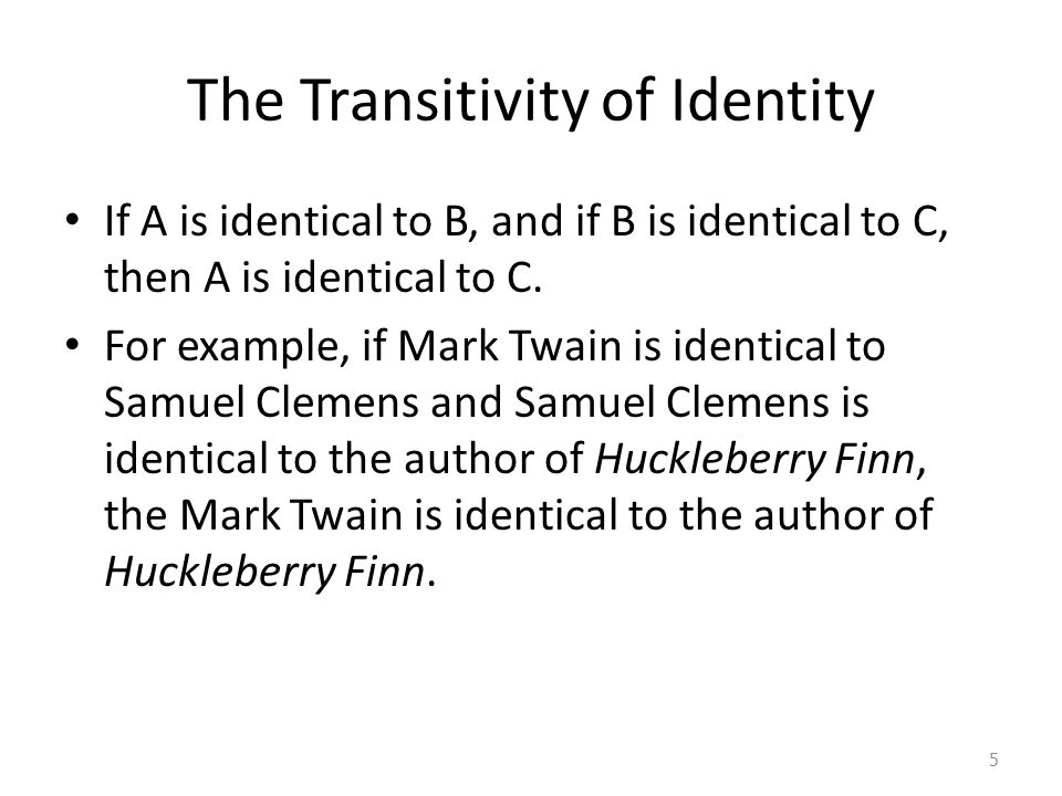The Transitivity of Identity