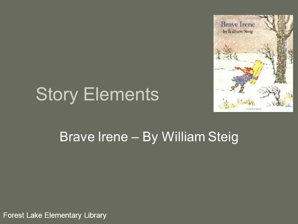 Brave Irene – By William Steig