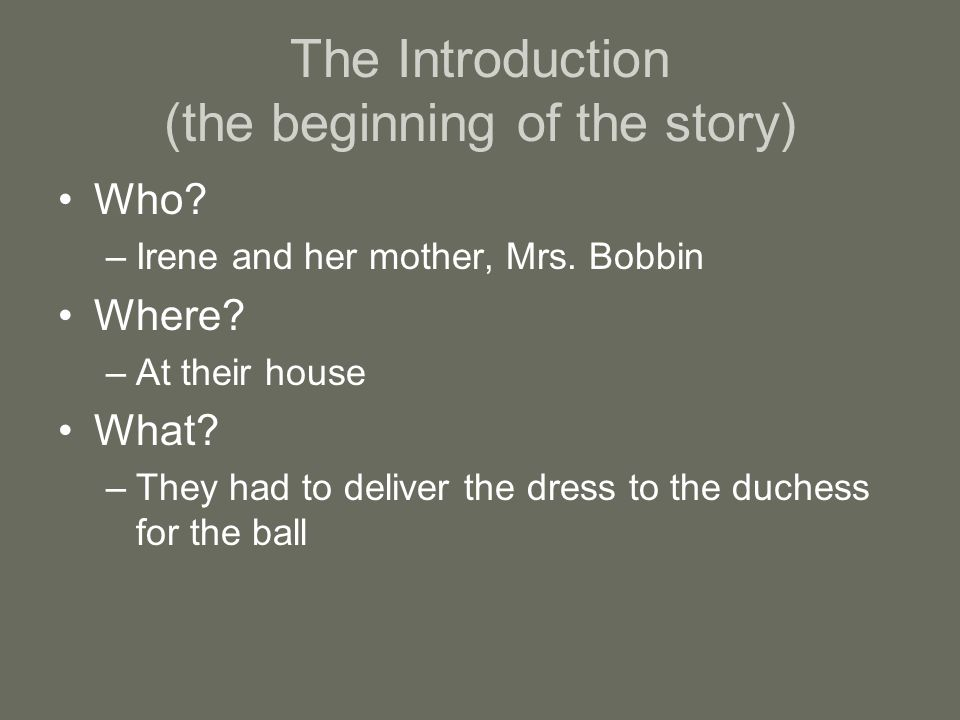 The Introduction (the beginning of the story)