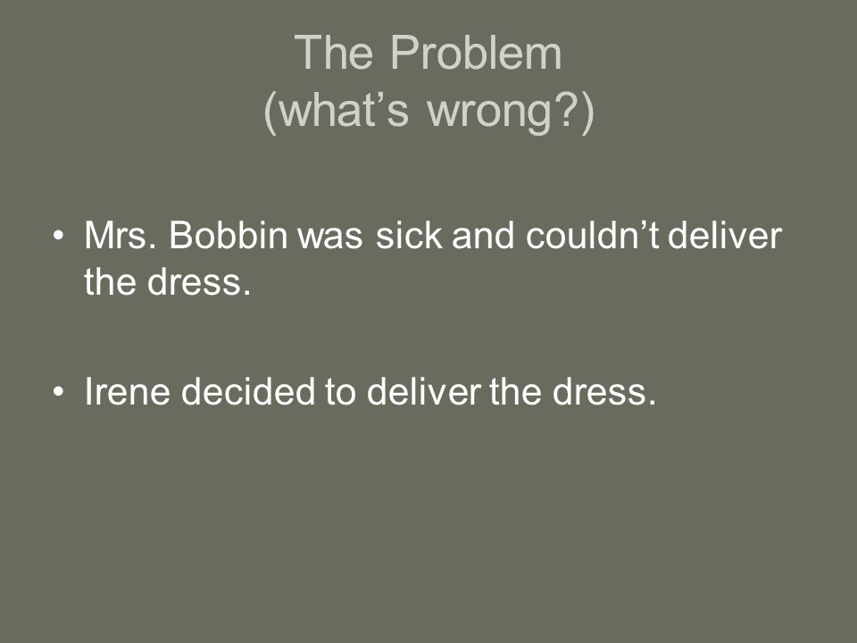 The Problem (what's wrong )