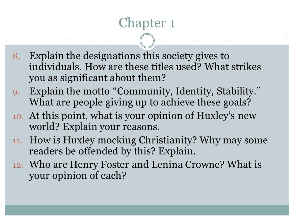 Chapter 1 Explain the designations this society gives to individuals. How are these titles used What strikes you as significant about them