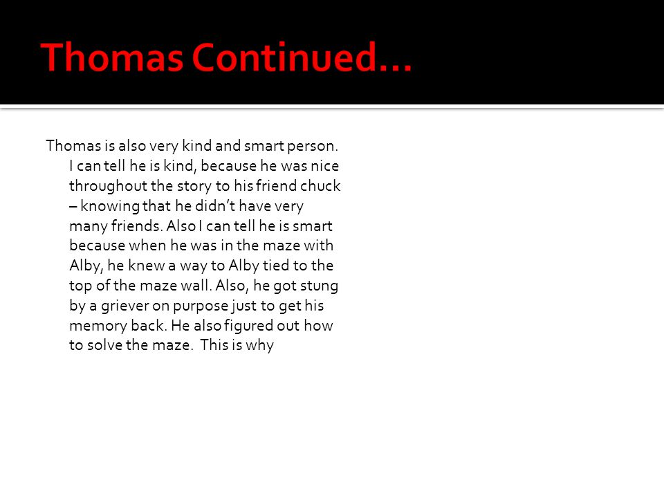 Thomas Continued…