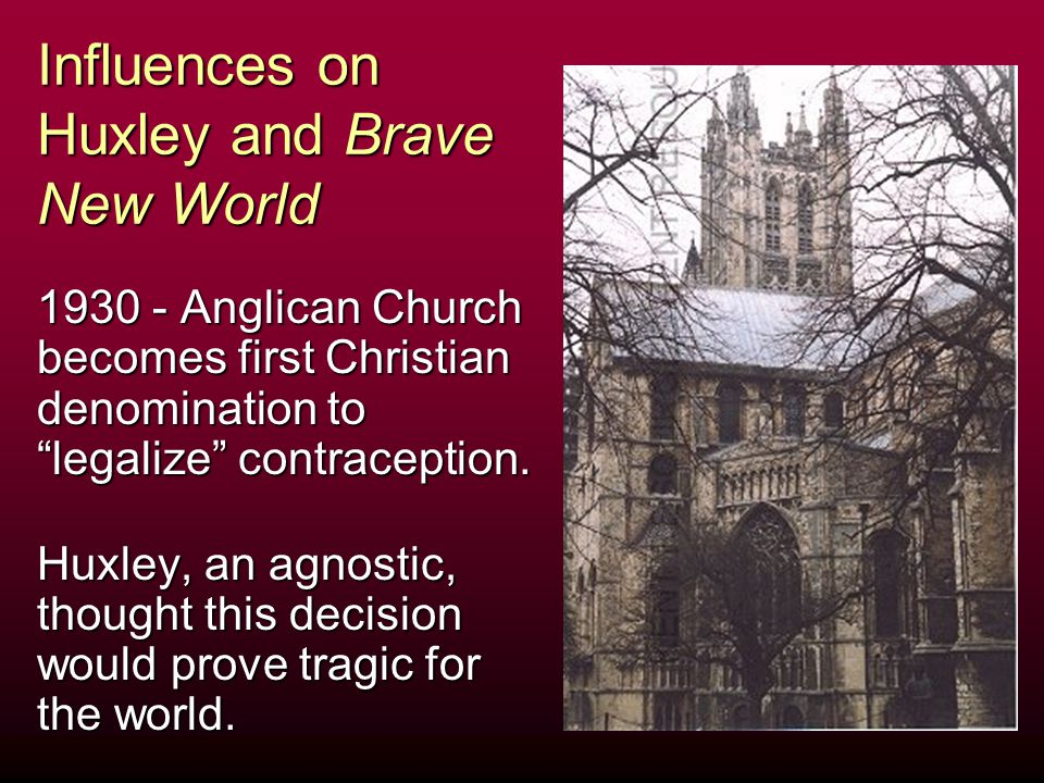 Influences on Huxley and Brave New World