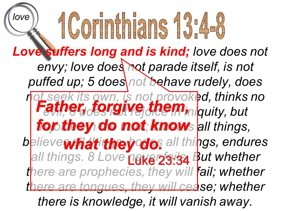 Father, forgive them, for they do not know what they do.