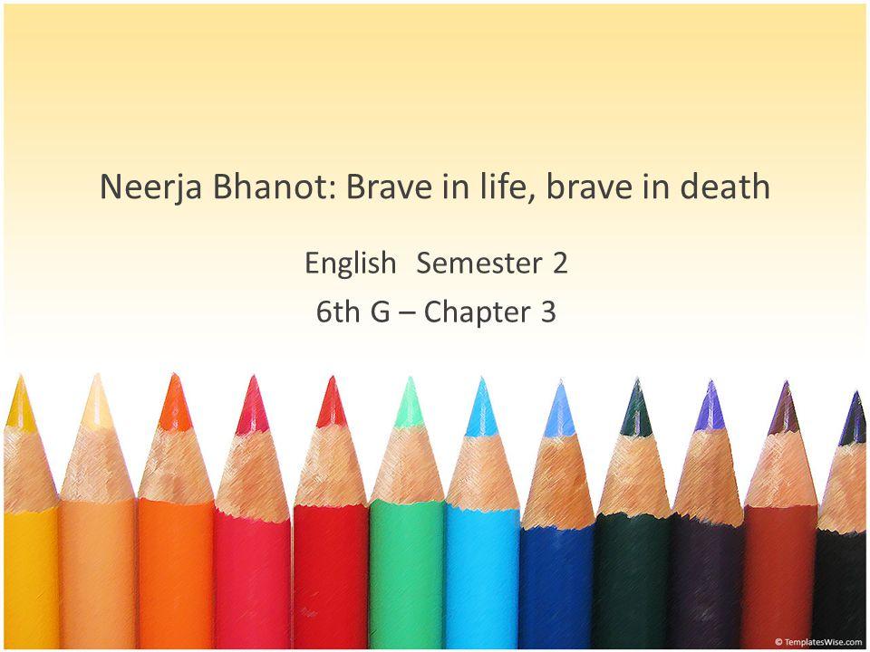 Neerja Bhanot: Brave in life, brave in death