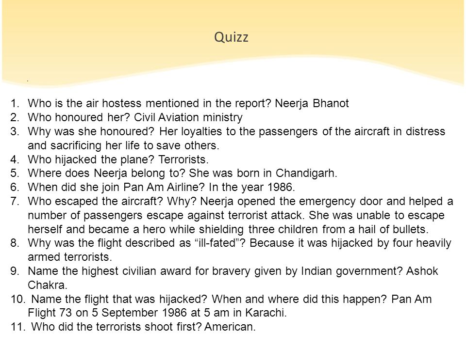 Quizz Who is the air hostess mentioned in the report Neerja Bhanot