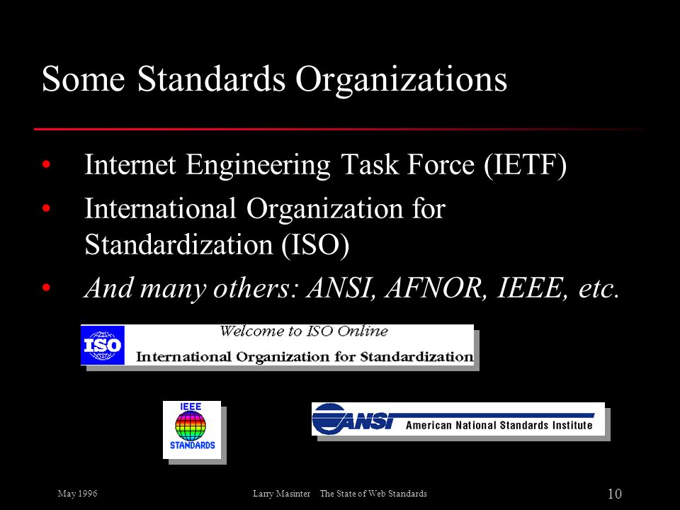 Some Standards Organizations