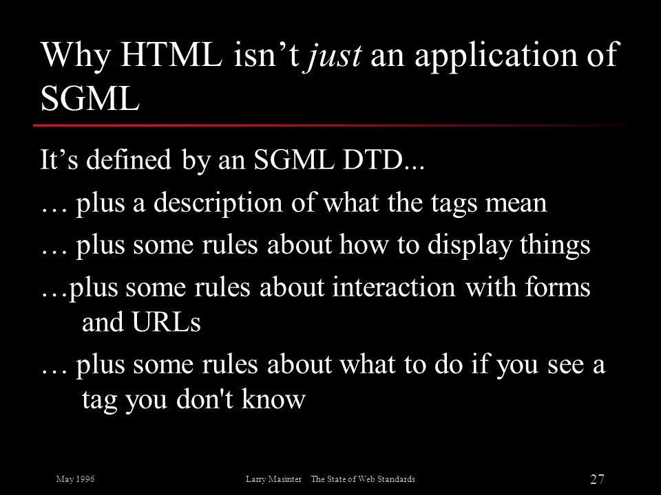 Why HTML isn't just an application of SGML