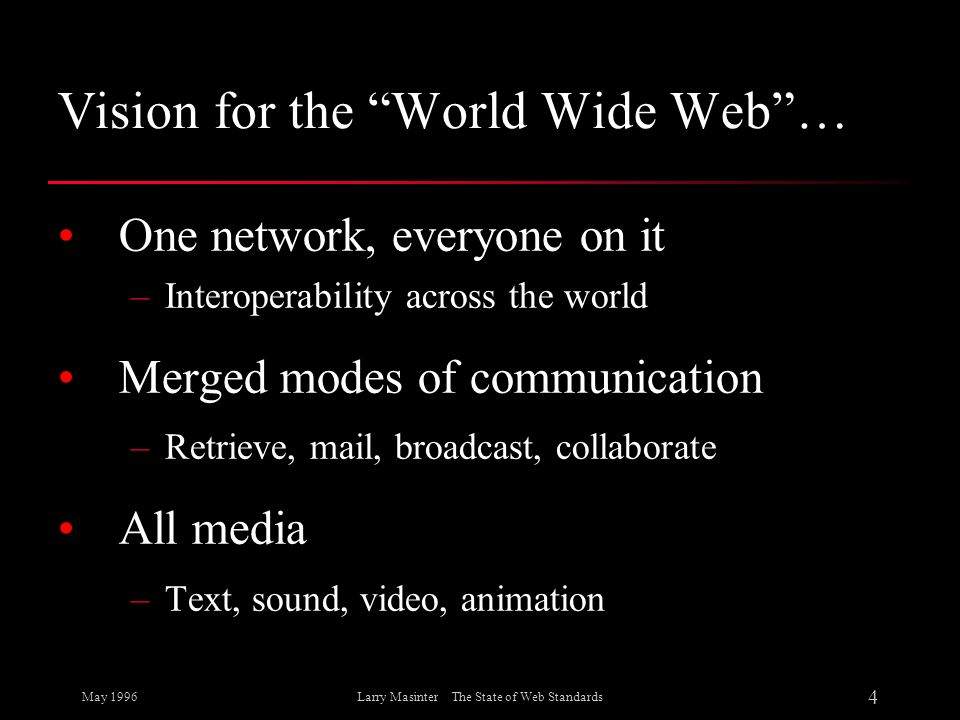 Vision for the World Wide Web …
