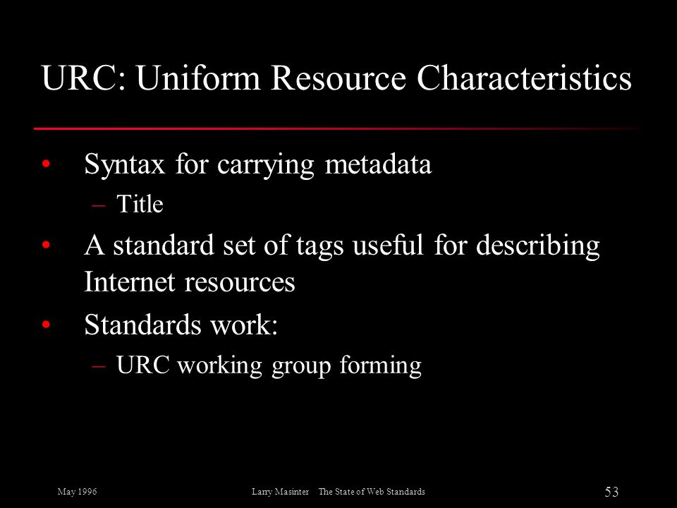 URC: Uniform Resource Characteristics