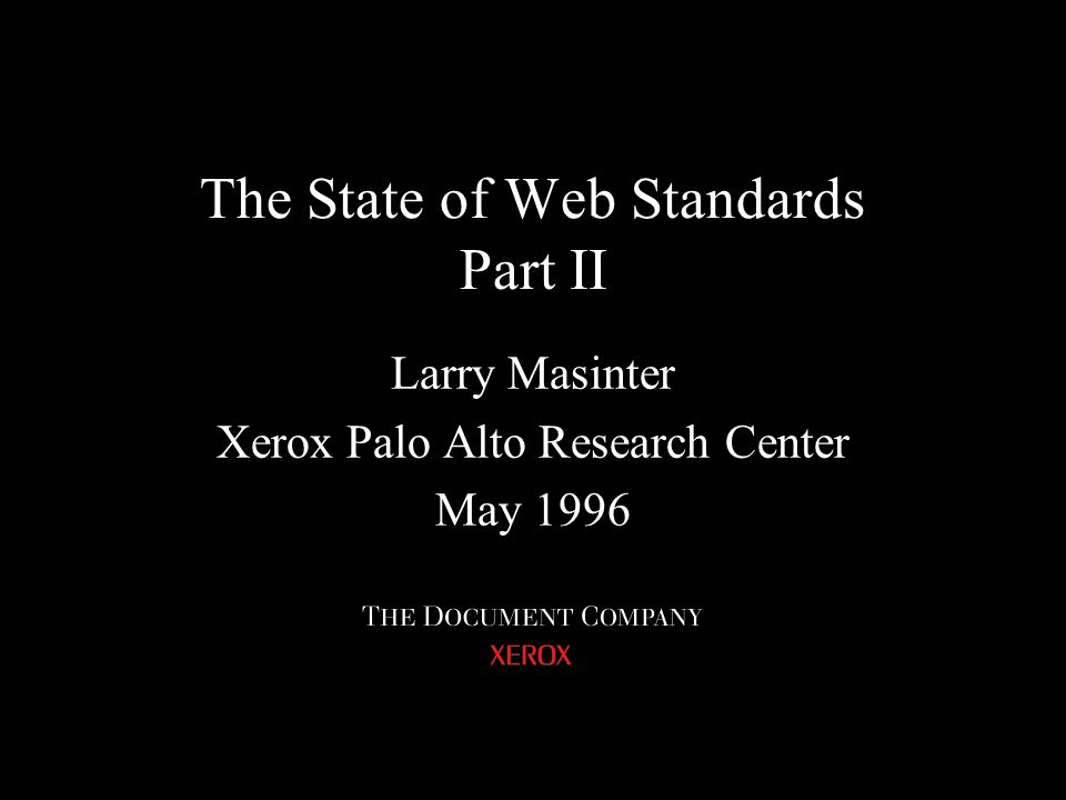 The State of Web Standards Part II