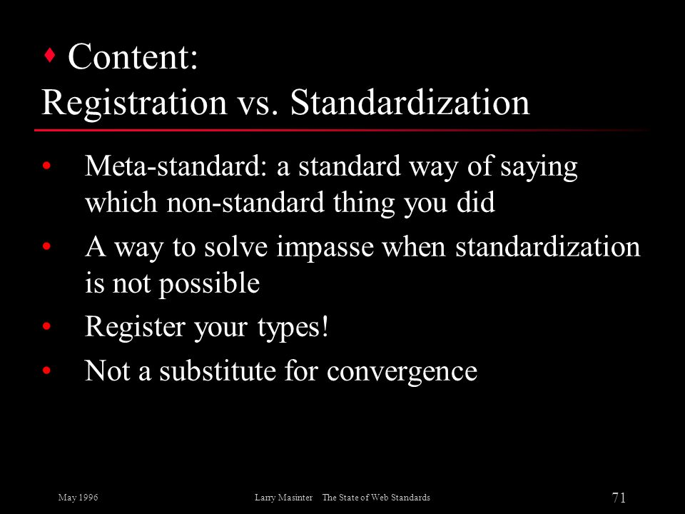 Content: Registration vs. Standardization