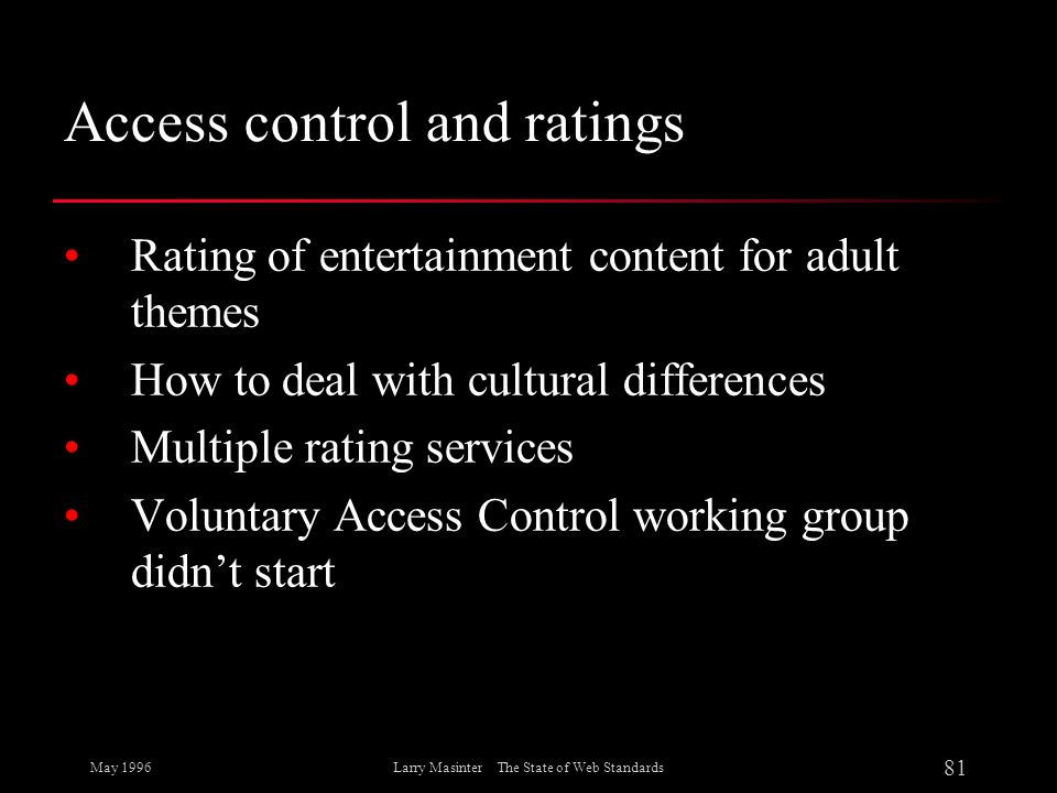 Access control and ratings