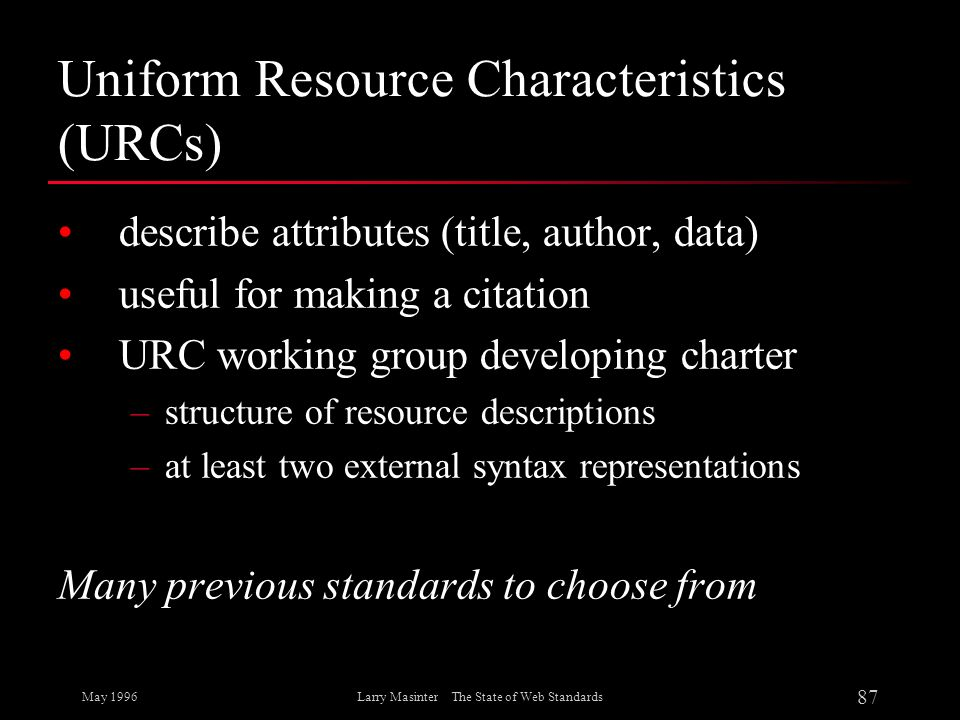 Uniform Resource Characteristics (URCs)