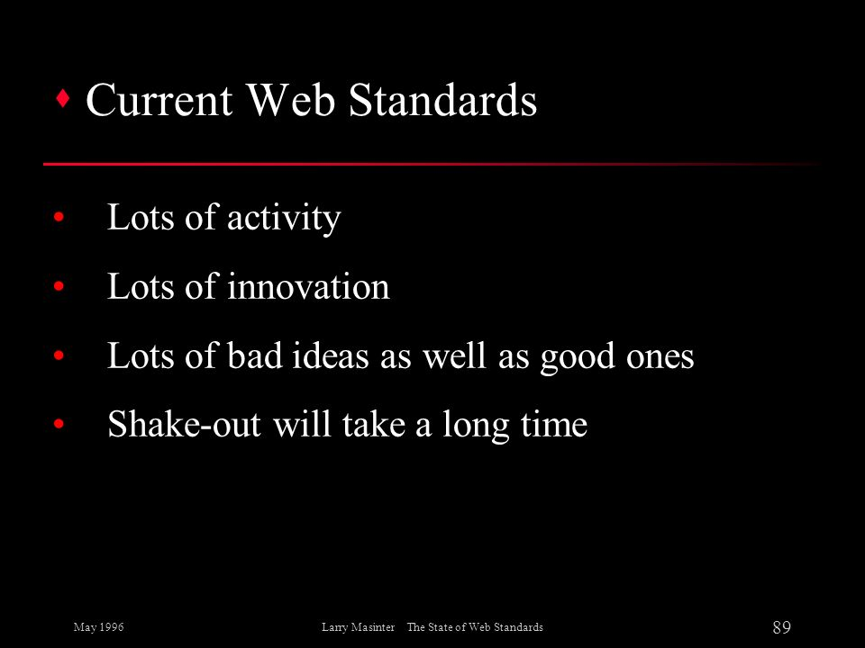 Larry Masinter The State of Web Standards